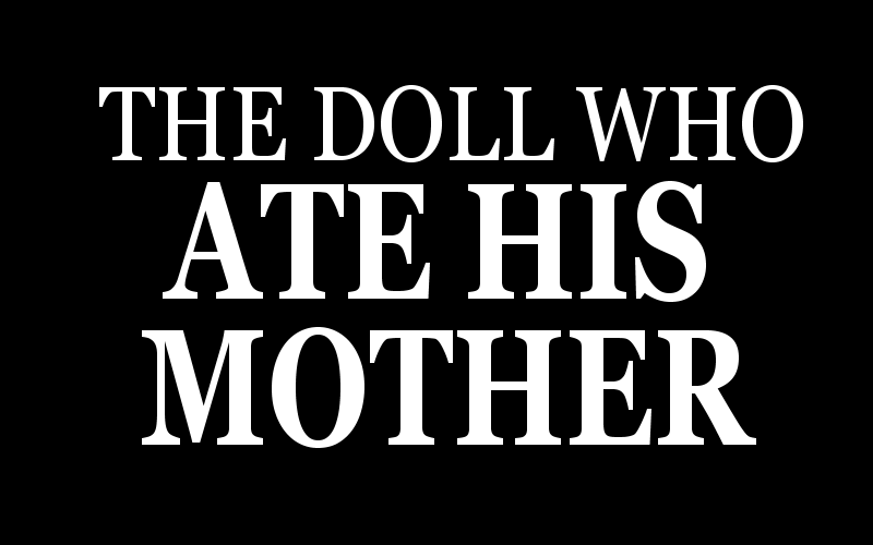 the-doll-who-aet-his-mother-ramsy.png