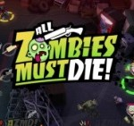 All Zombies Must Die hits the Xbox