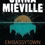 Embassytown, China Miéville